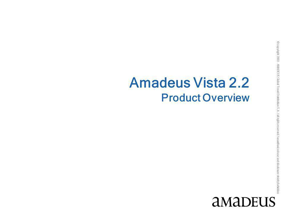 Amadeus Vista 2.2 Product Overview