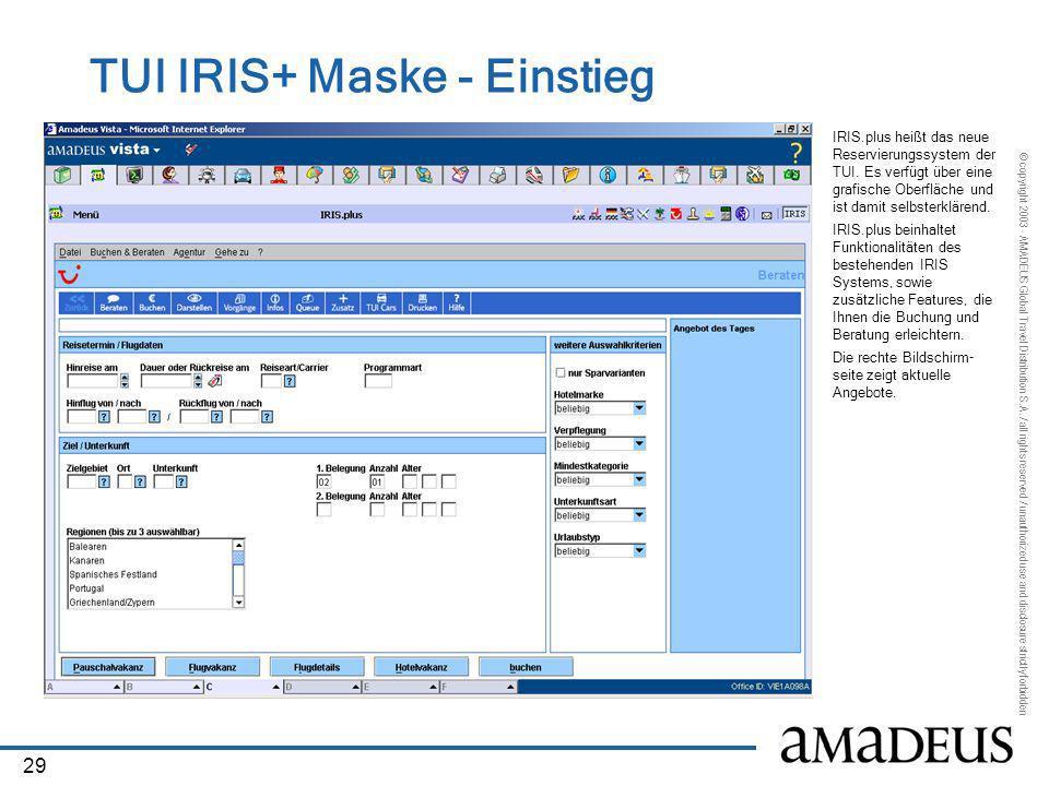 TUI IRIS+ Maske - Einstieg