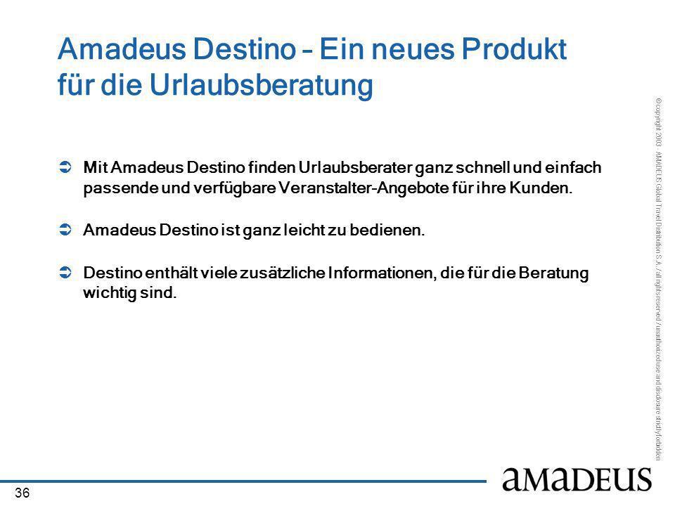 Amadeus Destino – Ein neues Produkt für die Urlaubsberatung