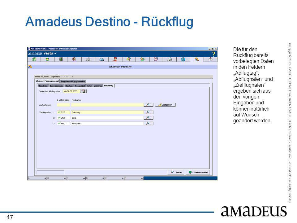 Amadeus Destino - Rückflug