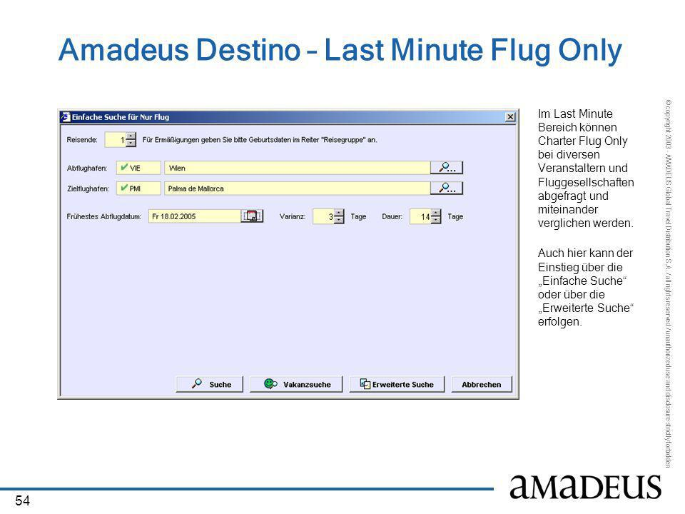Amadeus Destino – Last Minute Flug Only