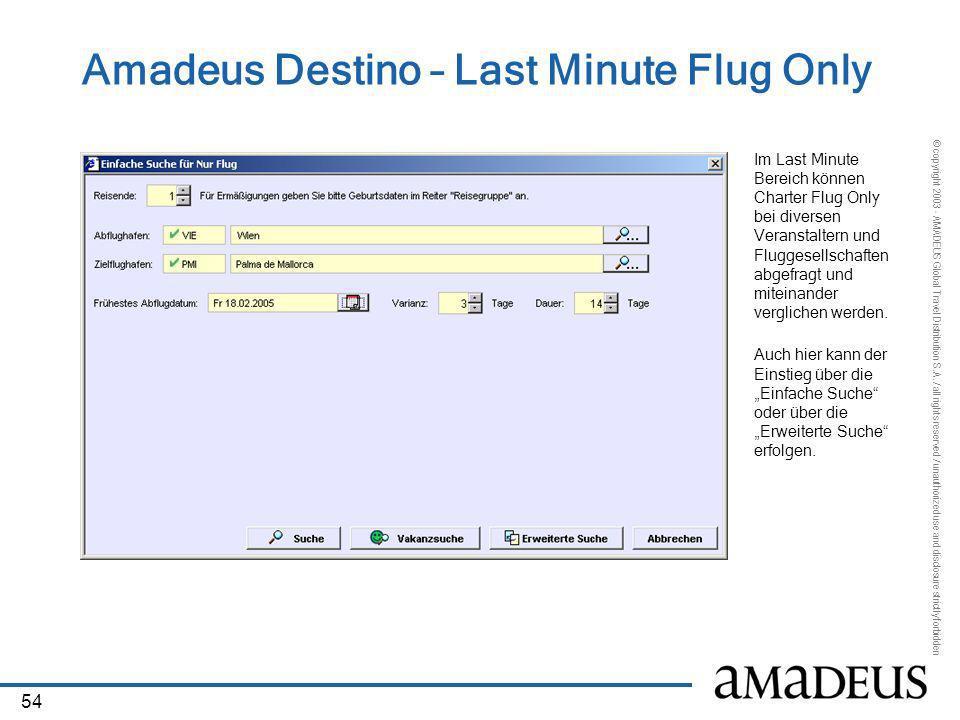Amadeus Destino – Last Minute Flug Only