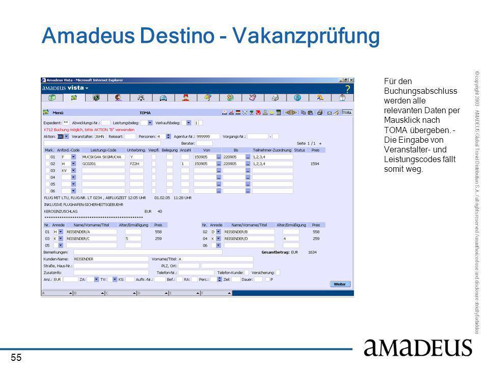 Amadeus Destino - Vakanzprüfung