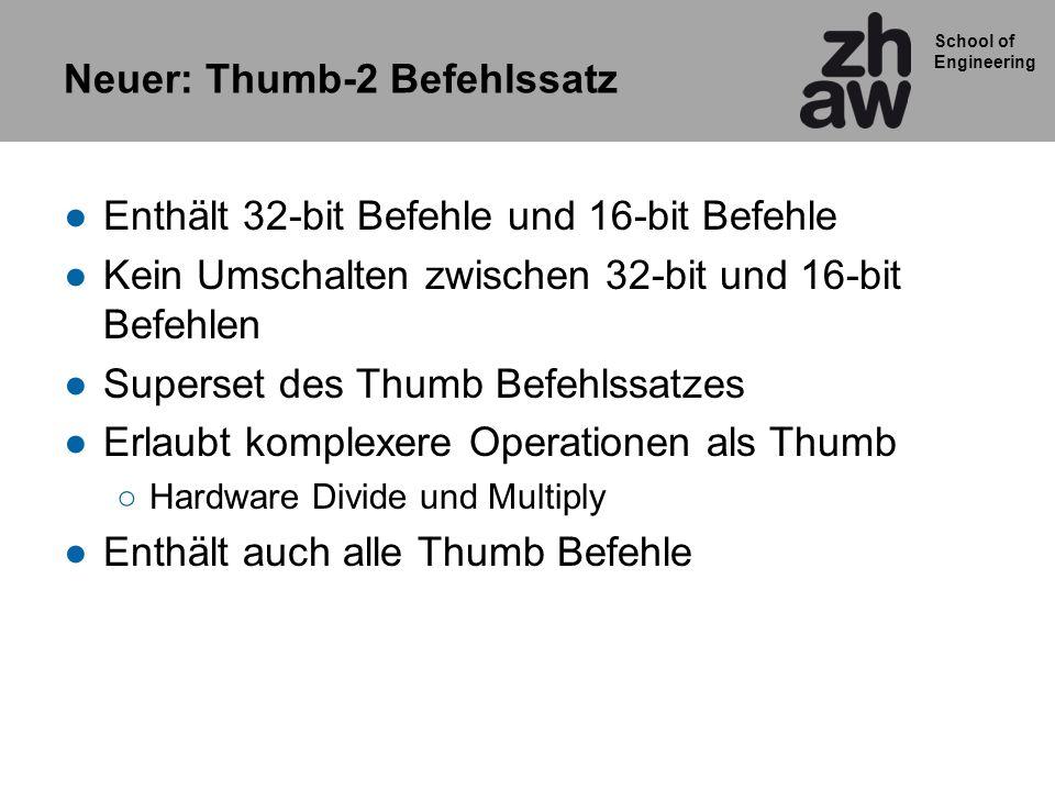 Neuer: Thumb-2 Befehlssatz