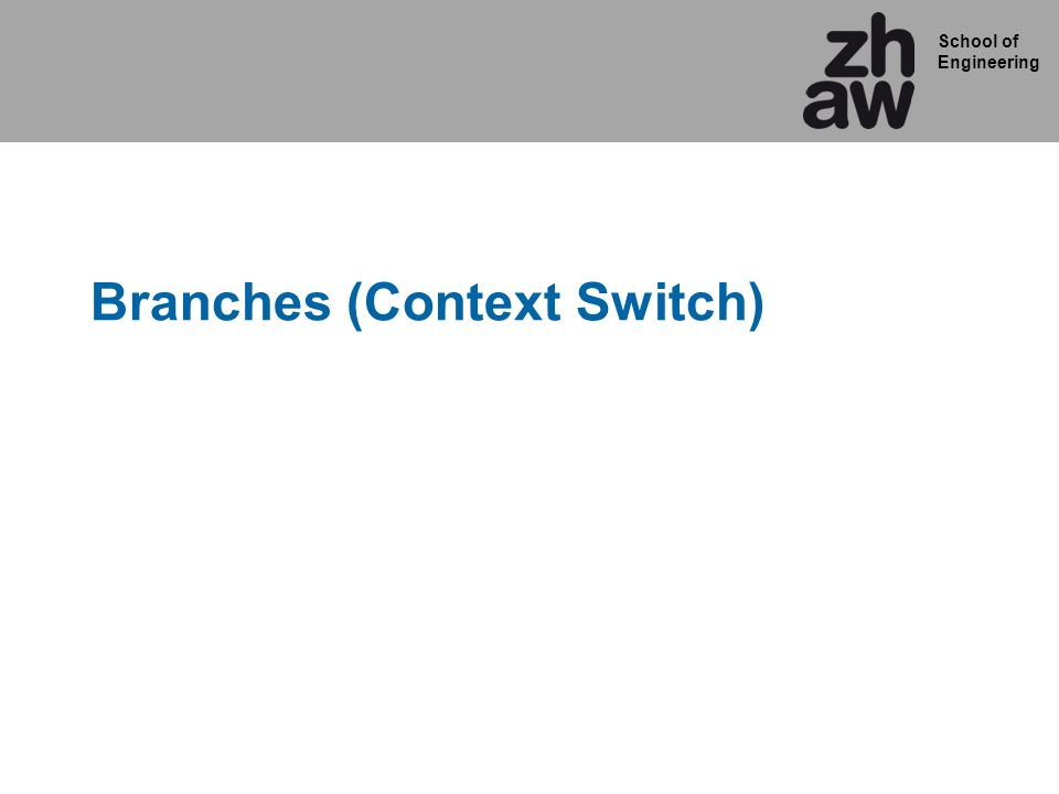 Branches (Context Switch)