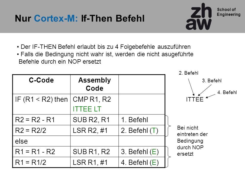 Nur Cortex-M: If-Then Befehl