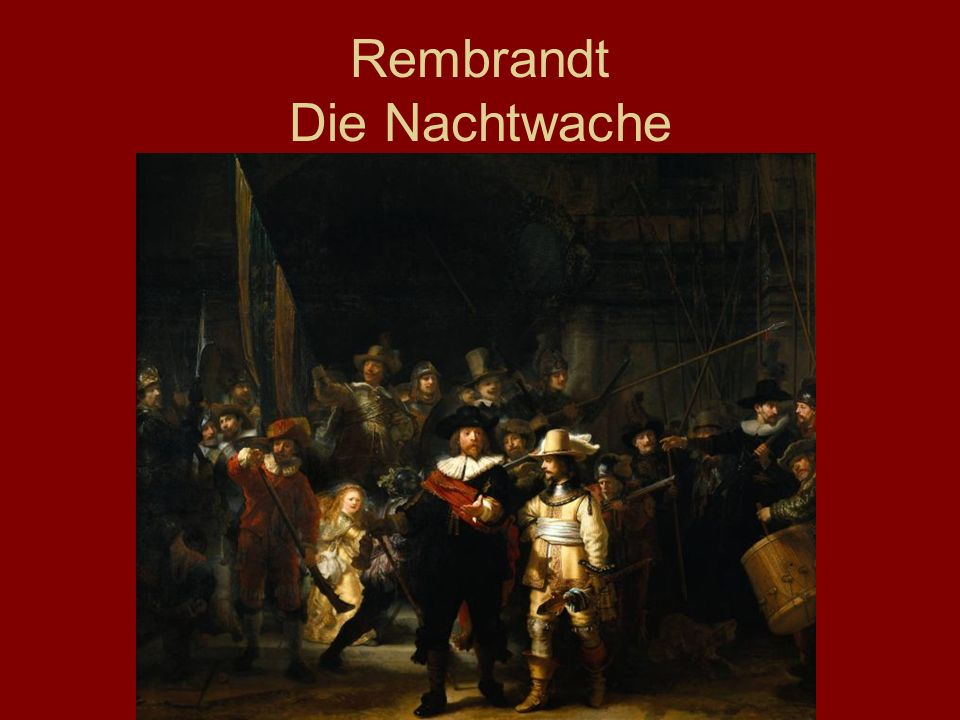 Rembrandt Die Nachtwache