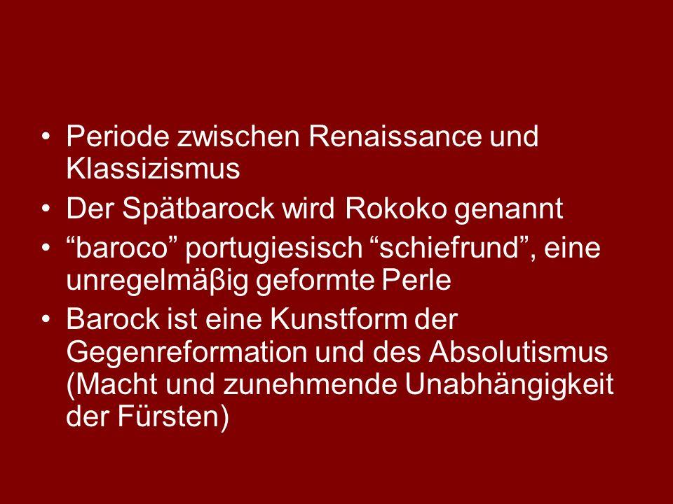 Periode zwischen Renaissance und Klassizismus
