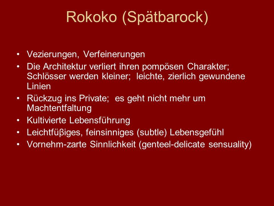 Rokoko (Spätbarock) Vezierungen, Verfeinerungen