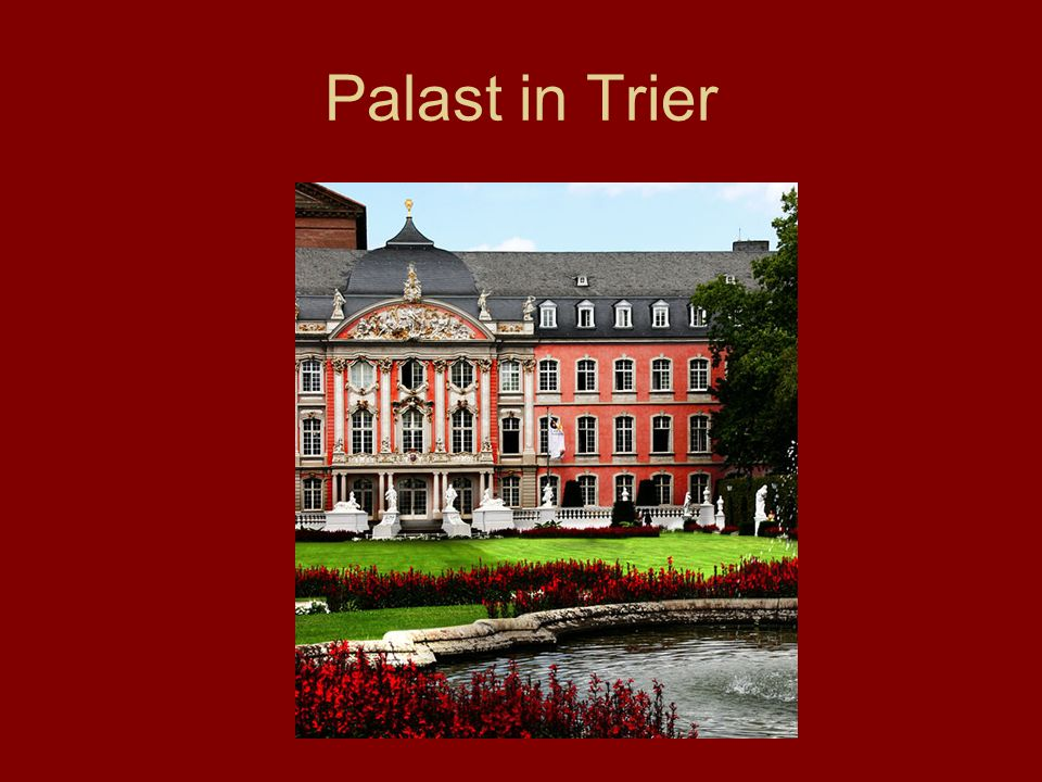 Palast in Trier