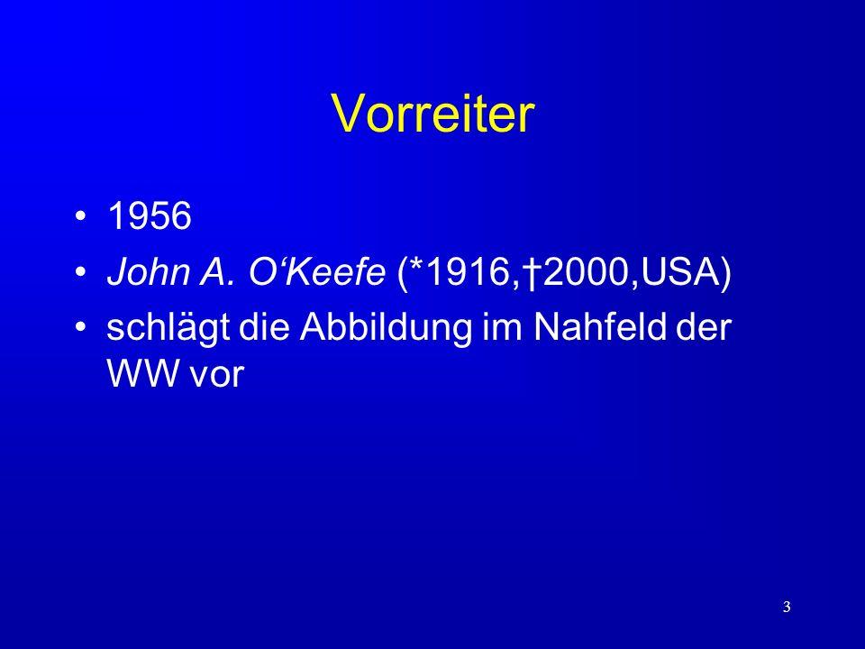 Vorreiter 1956 John A. O'Keefe (*1916,†2000,USA)