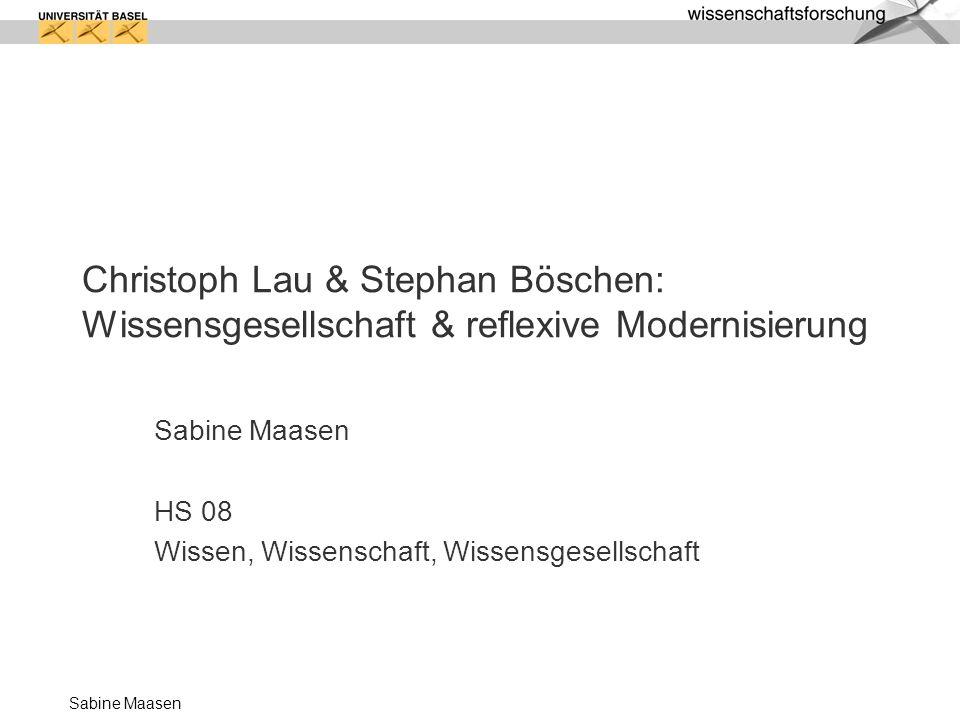 Sabine Maasen HS 08 Wissen, Wissenschaft, Wissensgesellschaft