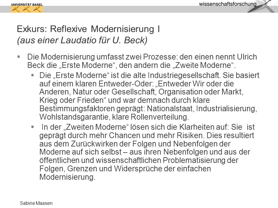 Exkurs: Reflexive Modernisierung I (aus einer Laudatio für U. Beck)