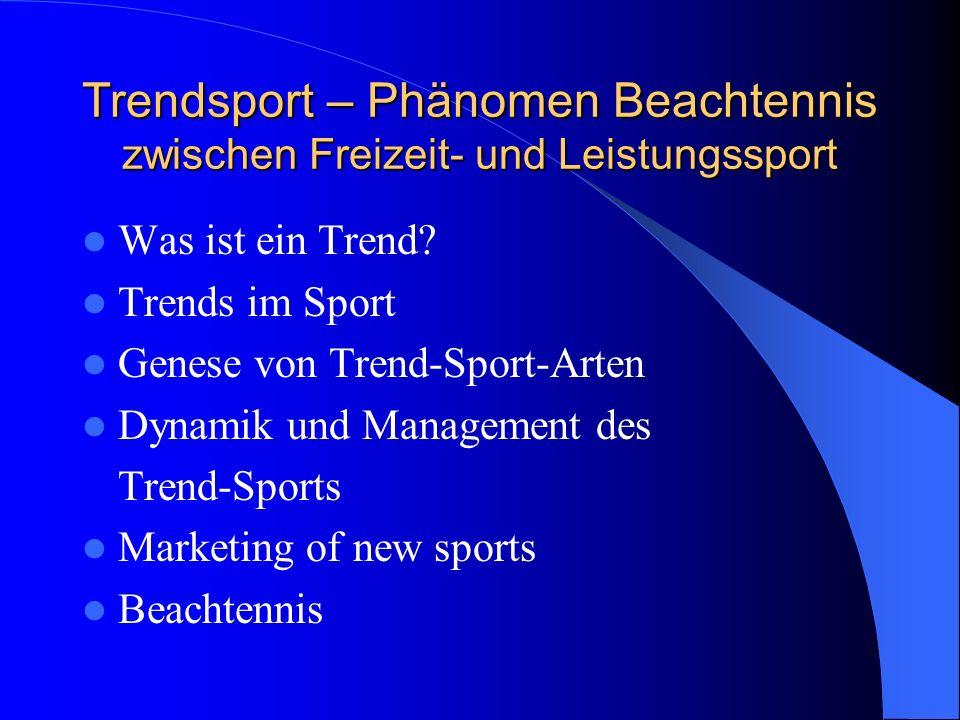 Trendsport – Phänomen Beachtennis zwischen Freizeit- und Leistungssport