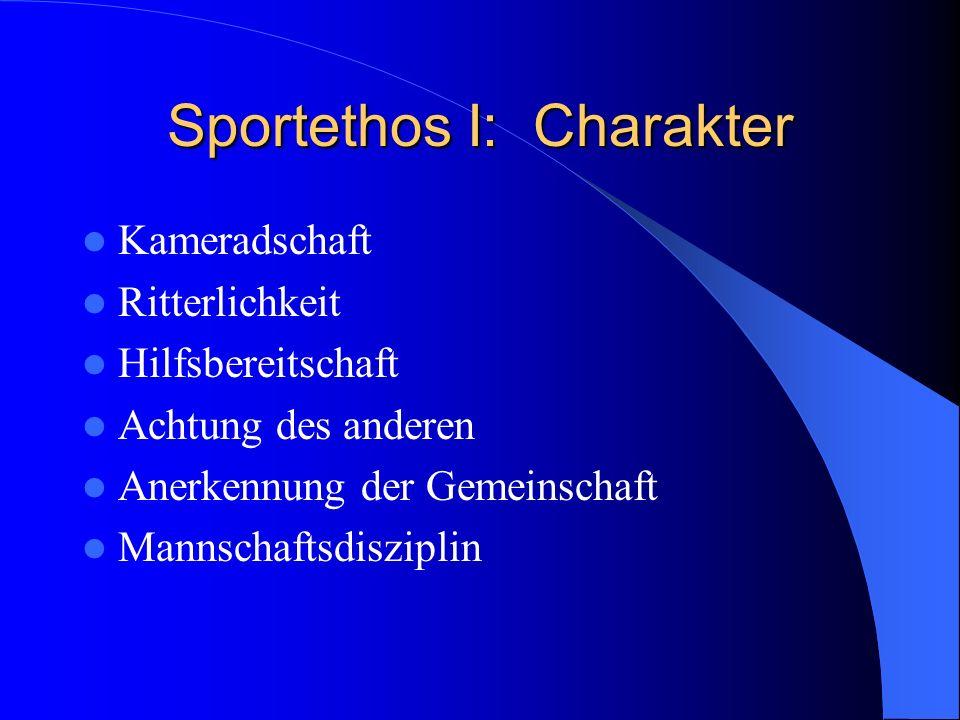 Sportethos I: Charakter
