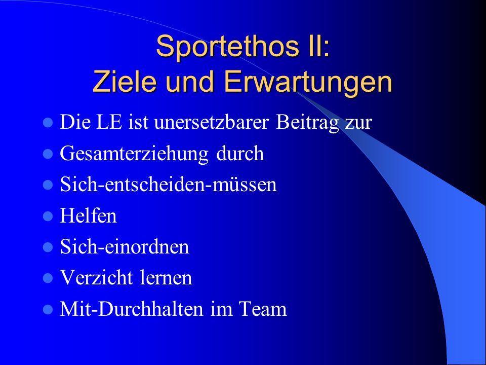 Sportethos II: Ziele und Erwartungen