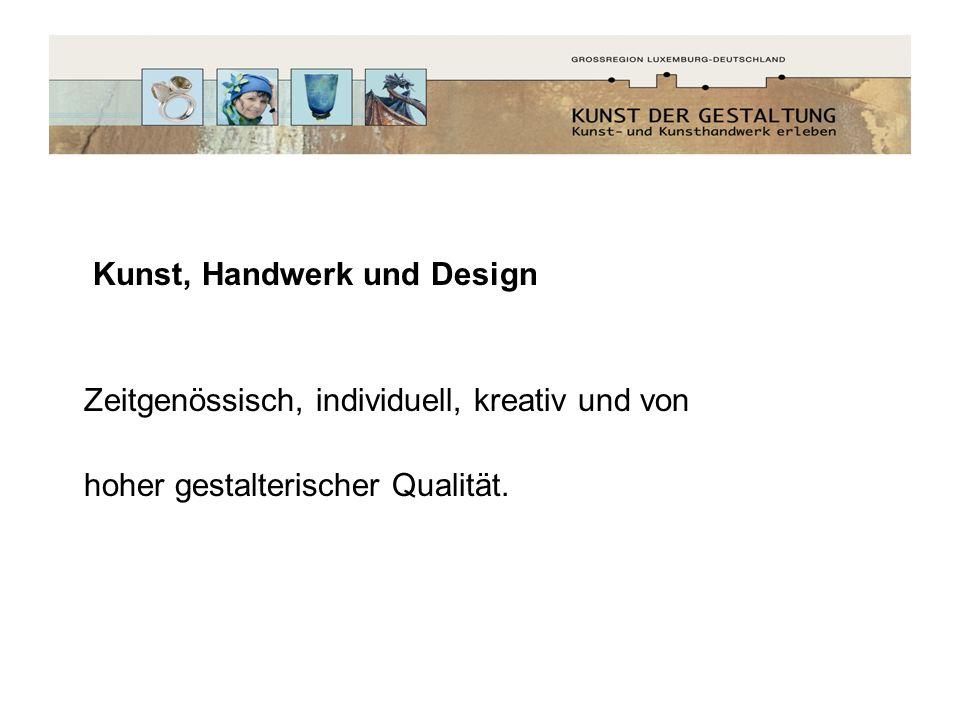 Kunst, Handwerk und Design