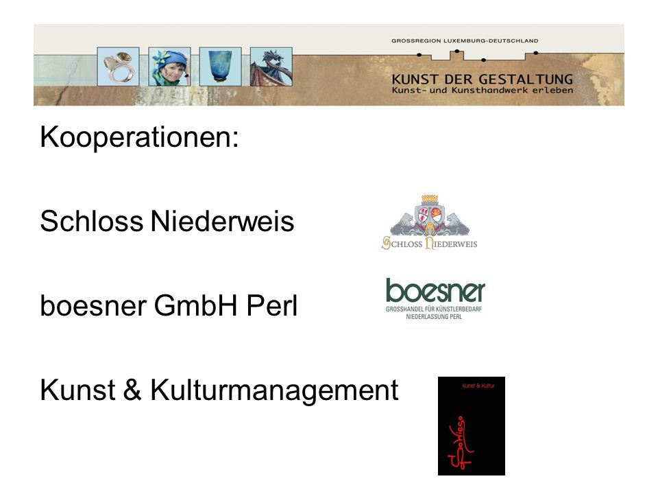 Kooperationen: Schloss Niederweis boesner GmbH Perl Kunst & Kulturmanagement