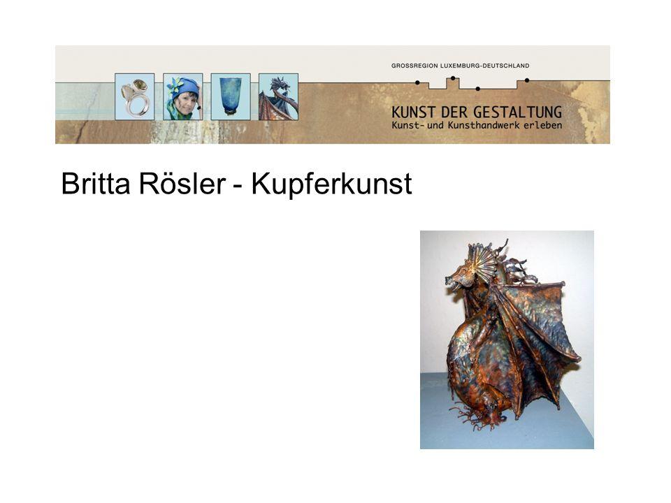 Britta Rösler - Kupferkunst