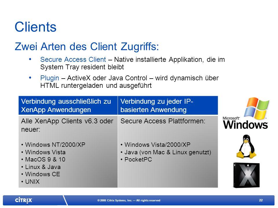 Clients Zwei Arten des Client Zugriffs: