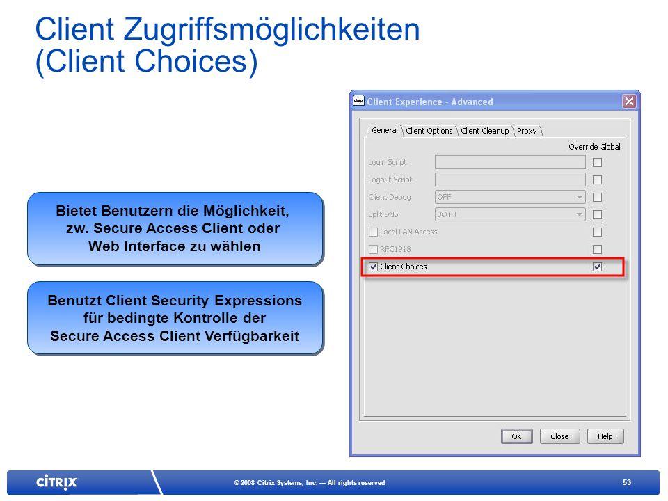 Client Zugriffsmöglichkeiten (Client Choices)
