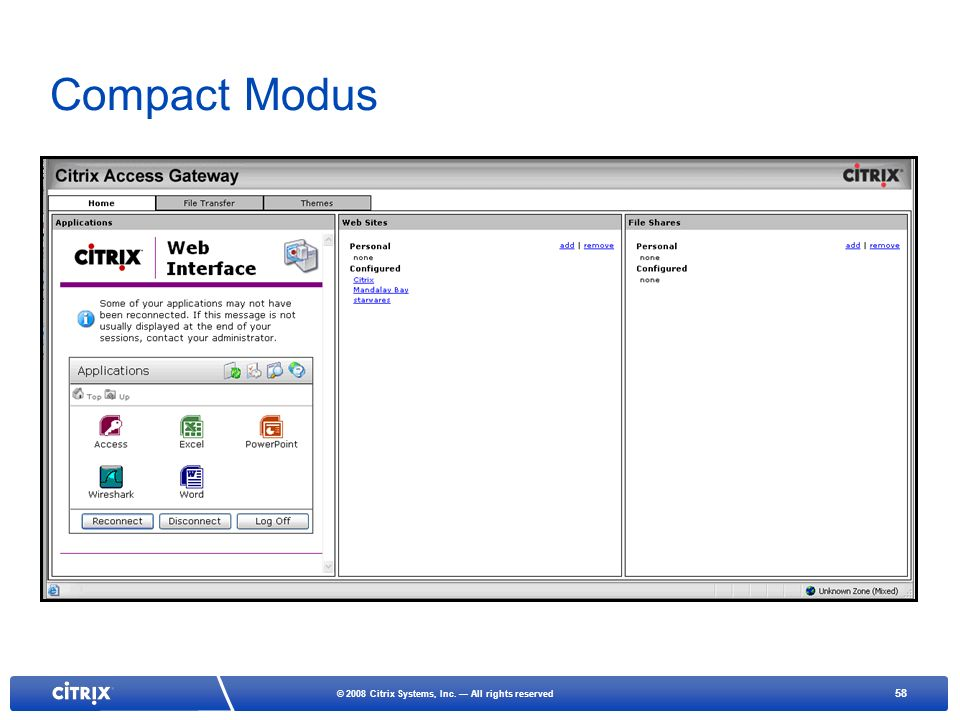 Compact Modus Takes the applications and lists them in a windows that does not scroll.