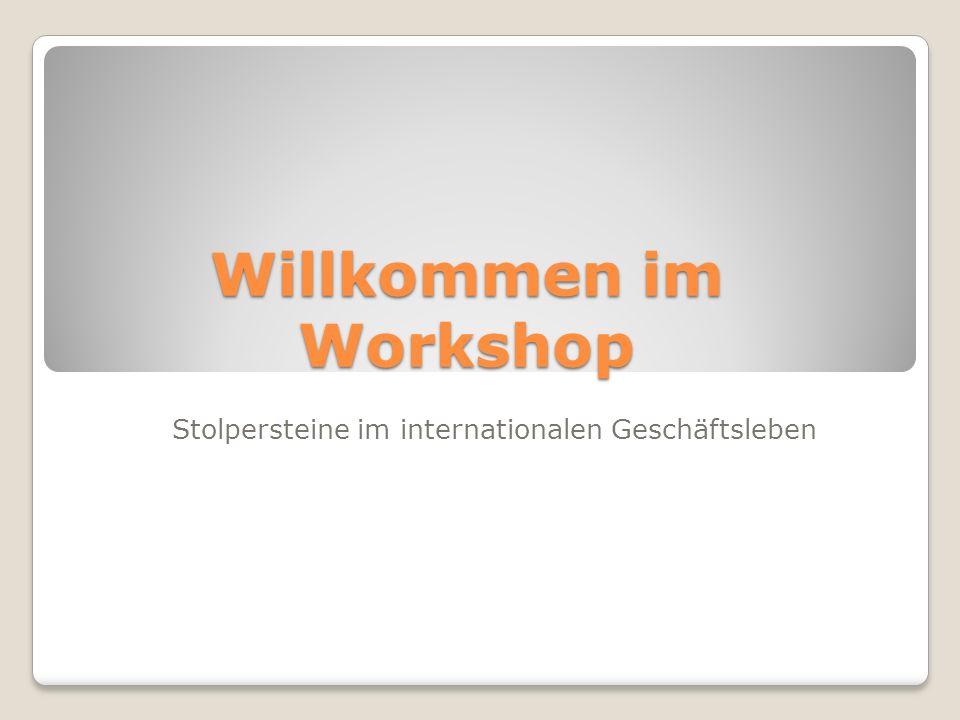 Willkommen im Workshop