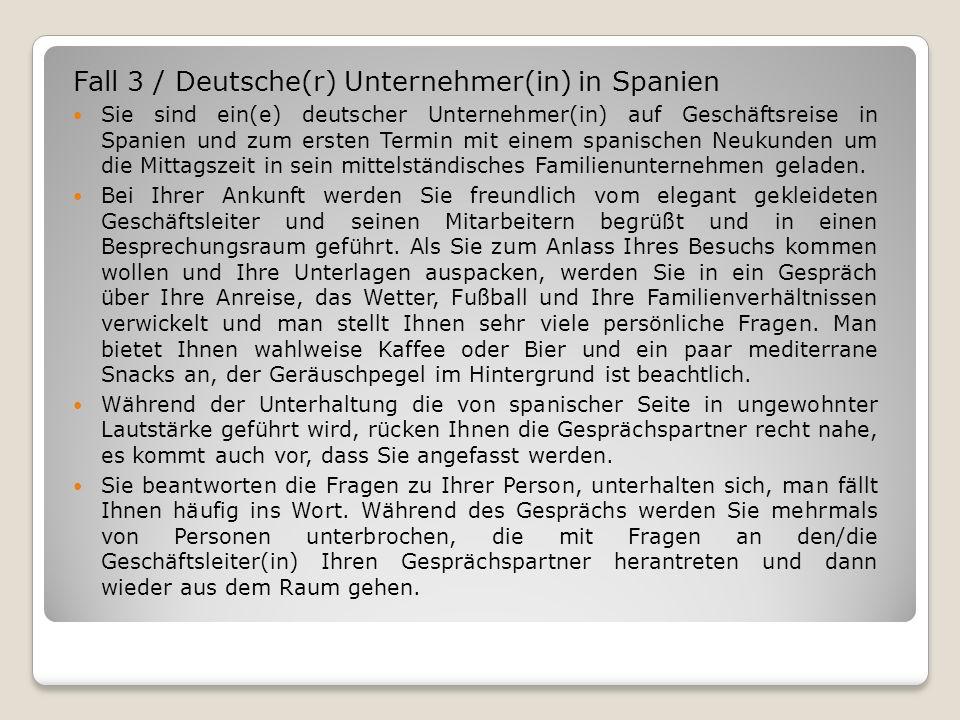 Fall 3 / Deutsche(r) Unternehmer(in) in Spanien