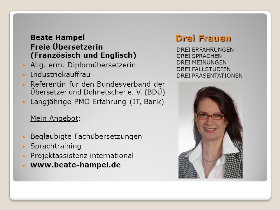 Drei Frauen Beate Hampel Freie Übersetzerin (Französisch und Englisch)