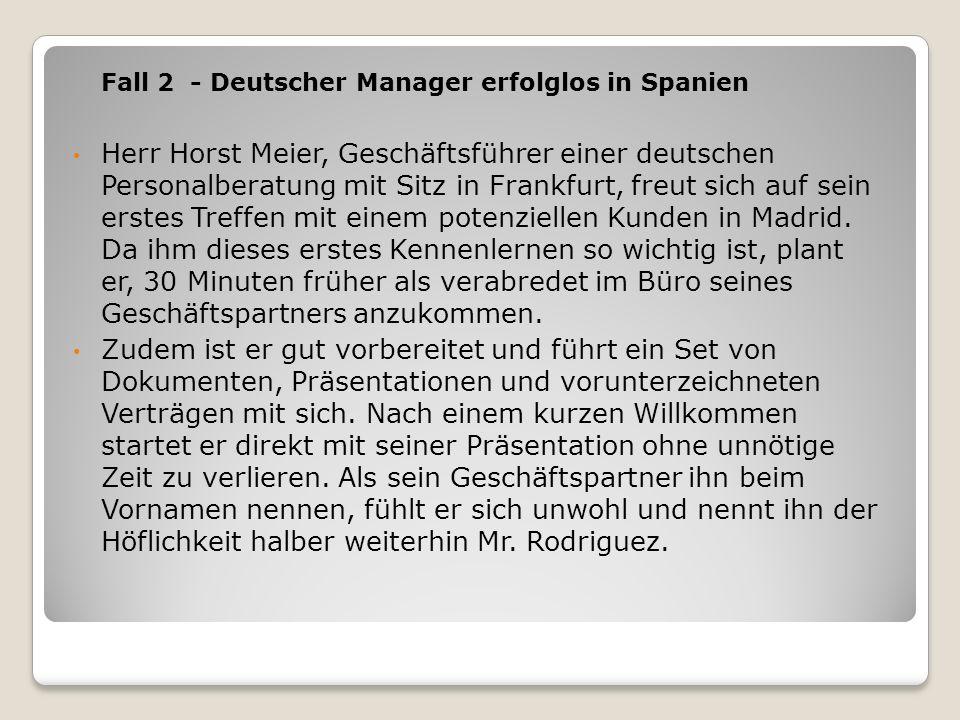 Fall 2 - Deutscher Manager erfolglos in Spanien
