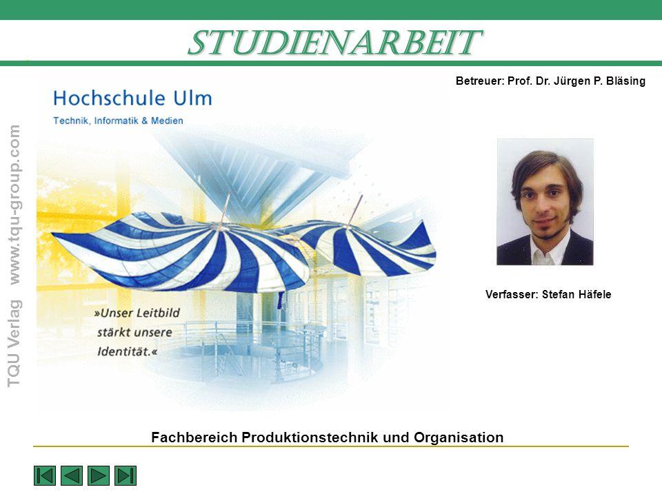 Studienarbeit Fachbereich Produktionstechnik und Organisation