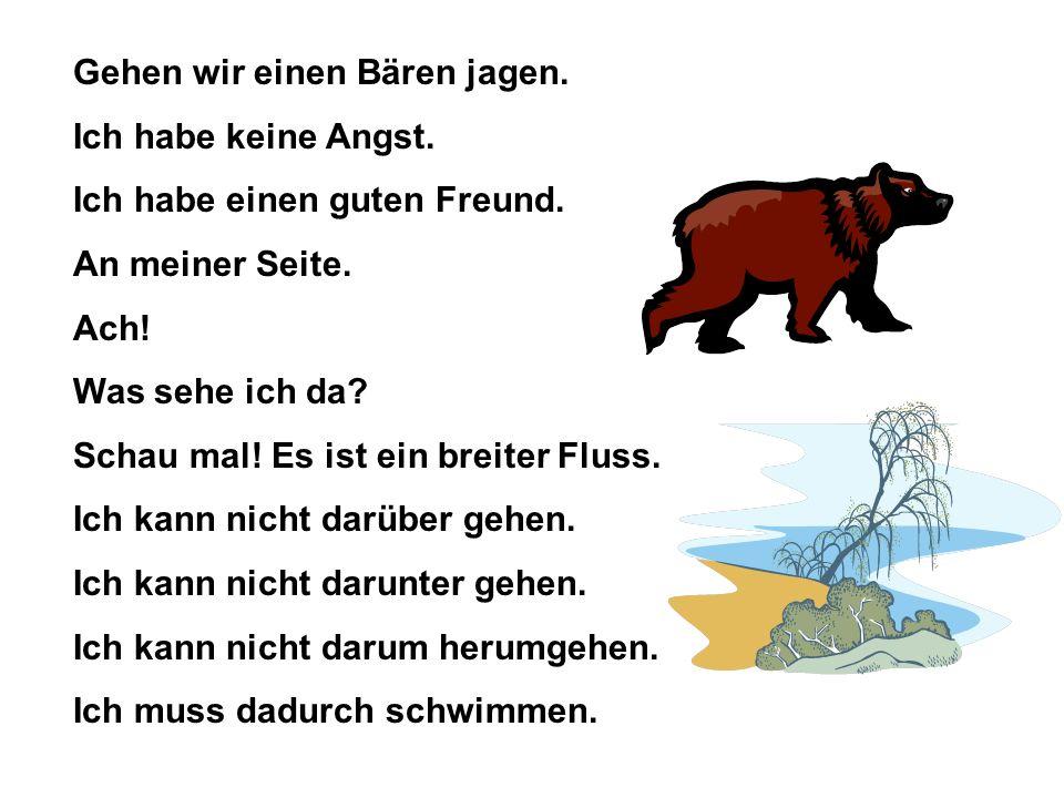 Gehen wir einen Bären jagen.