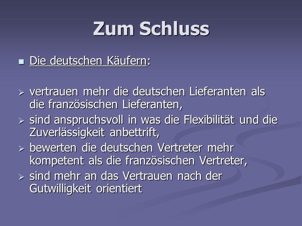 Zum Schluss Die deutschen Käufern: