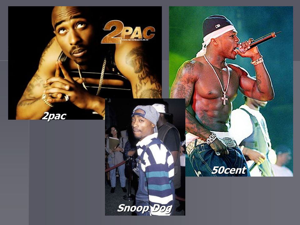 2pac 50cent Snoop Dog