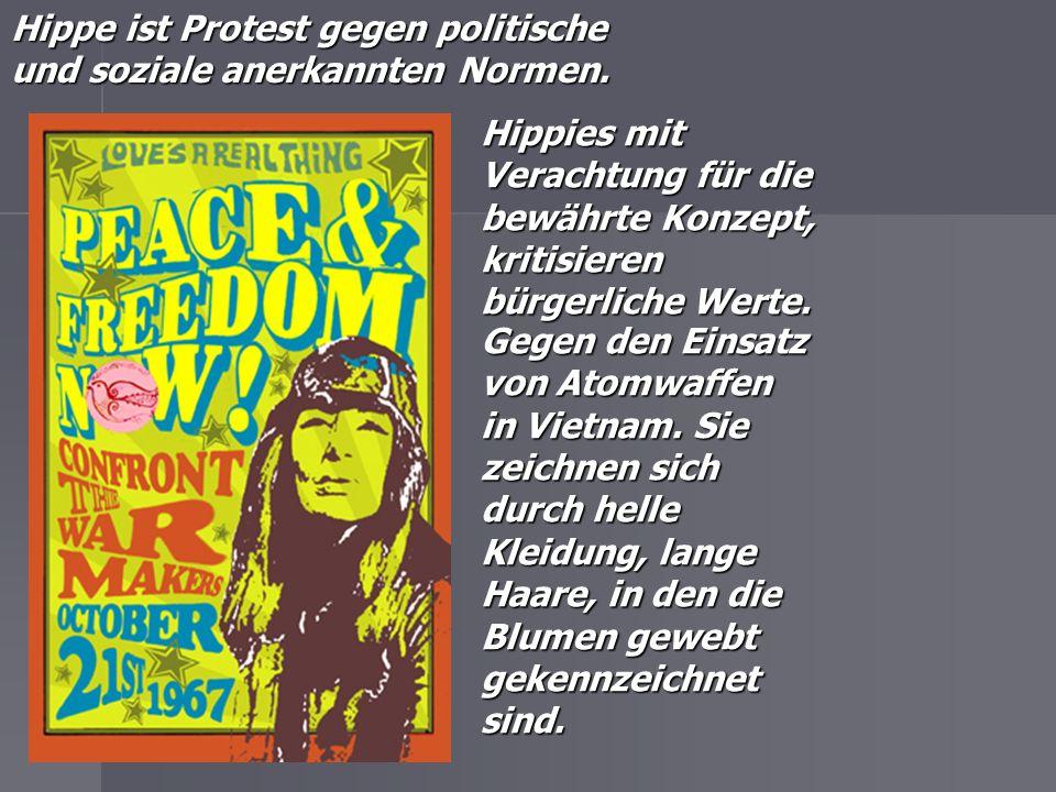 Hippe ist Protest gegen politische und soziale anerkannten Normen.