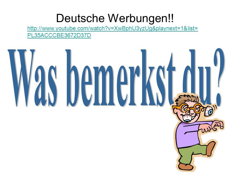 Deutsche Werbungen!! Was bemerkst du