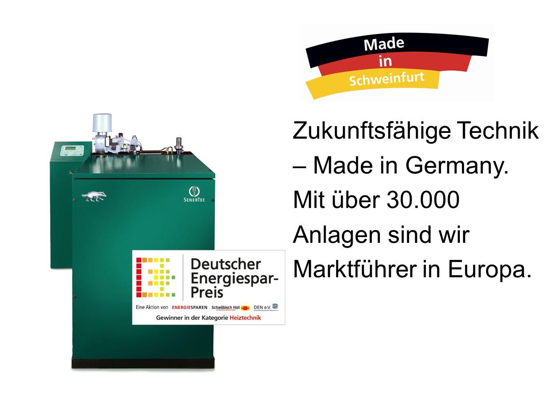 Zukunftsfähige Technik – Made in Germany. Mit über 30