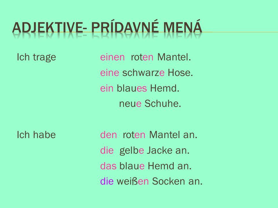 Adjektive- prídavné mená
