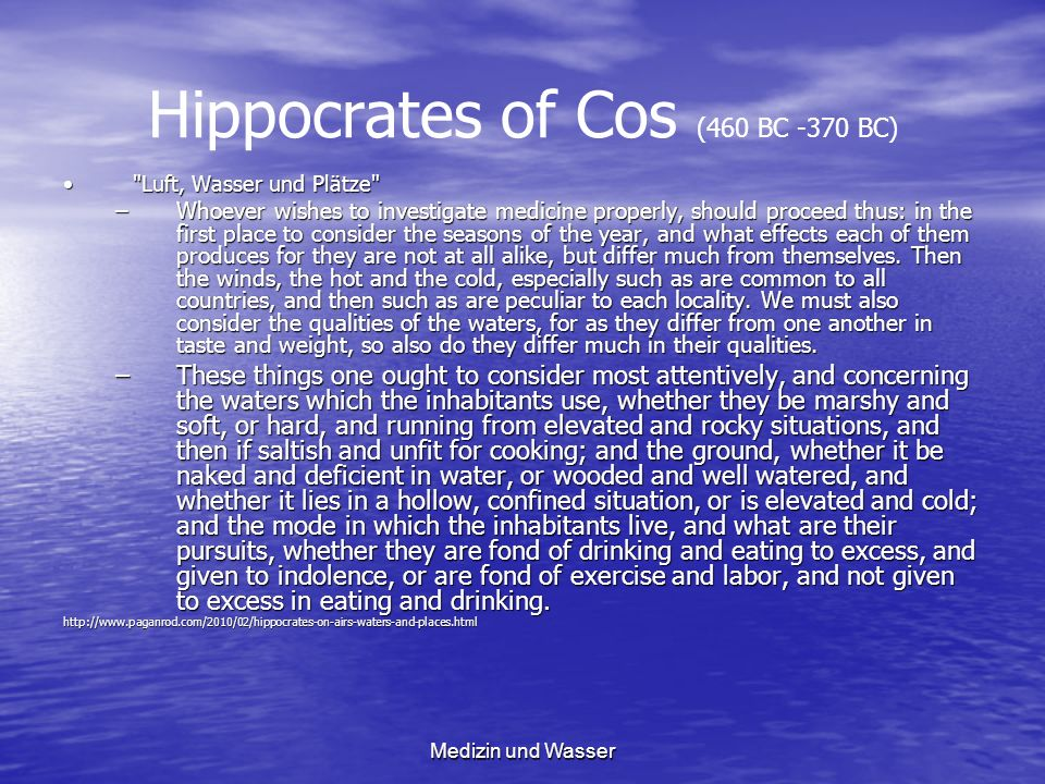 Hippocrates of Cos (460 BC -370 BC)