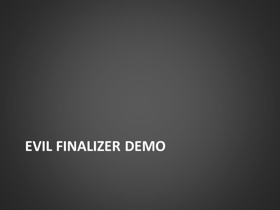 Evil Finalizer DEMO