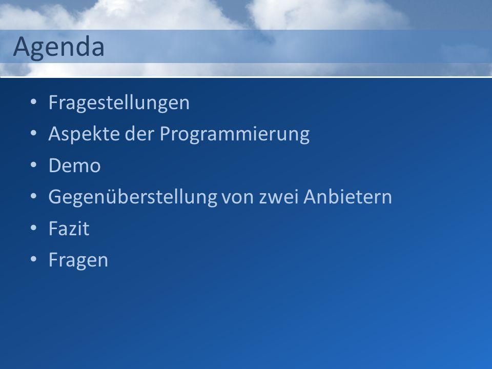 Agenda Fragestellungen Aspekte der Programmierung Demo