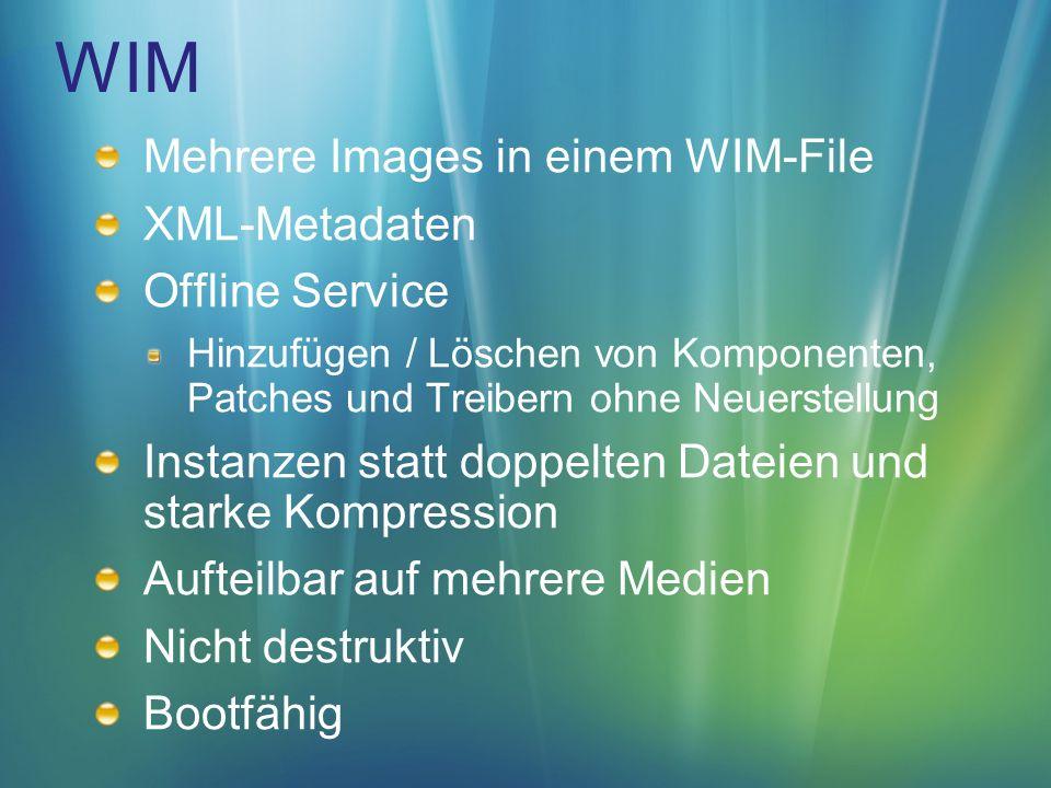 WIM Mehrere Images in einem WIM-File XML-Metadaten Offline Service