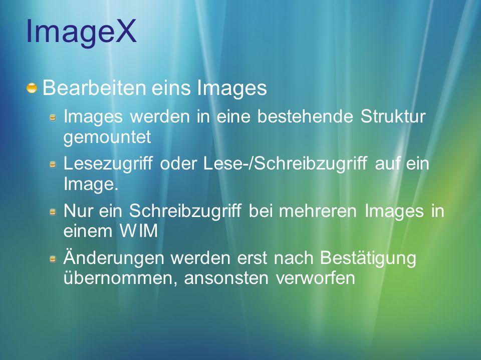 ImageX Bearbeiten eins Images