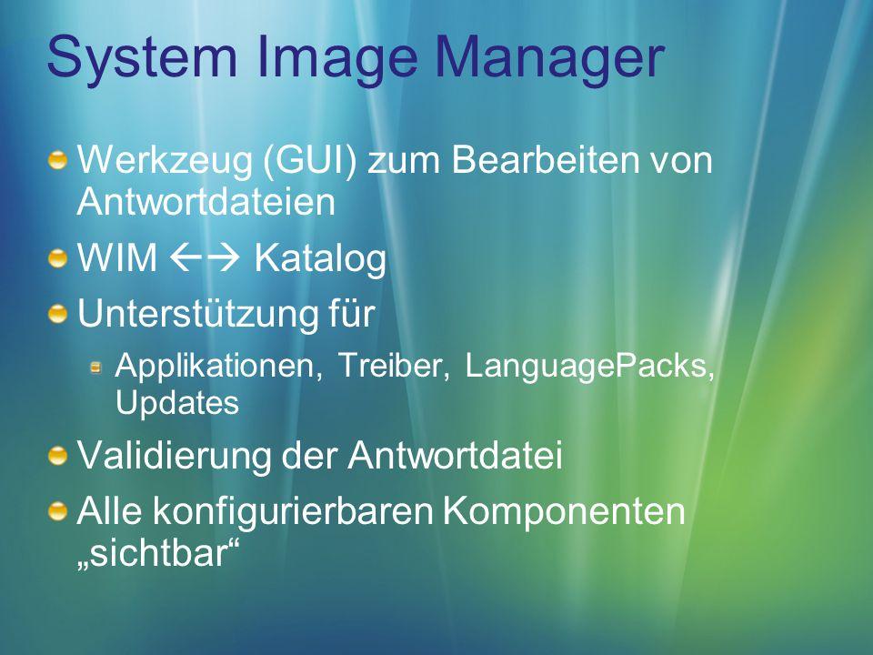 System Image Manager Werkzeug (GUI) zum Bearbeiten von Antwortdateien