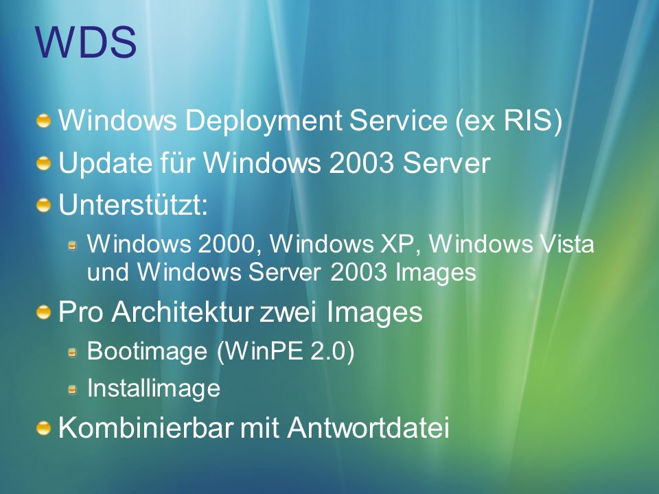 WDS Windows Deployment Service (ex RIS) Update für Windows 2003 Server