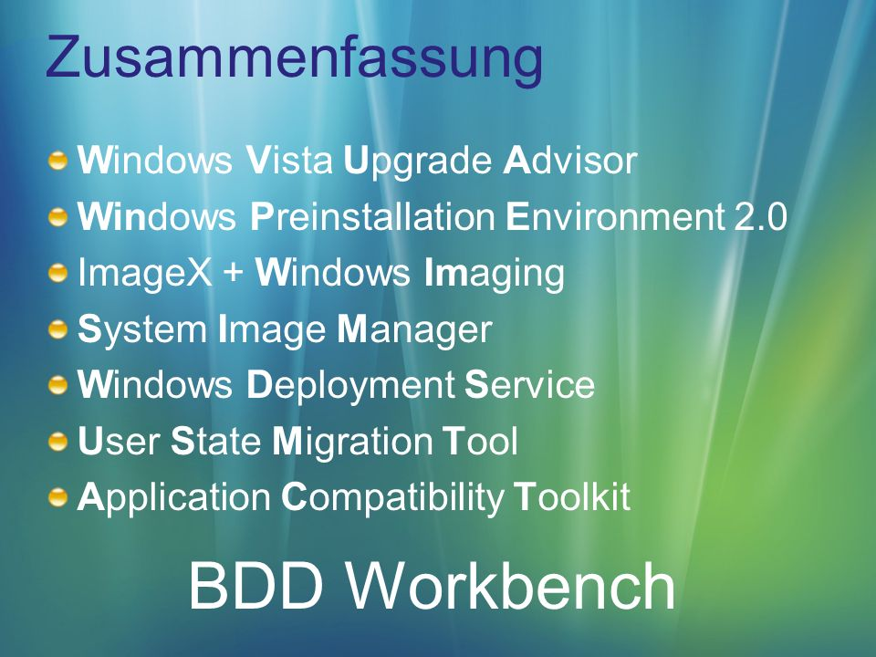 BDD Workbench Zusammenfassung Windows Vista Upgrade Advisor