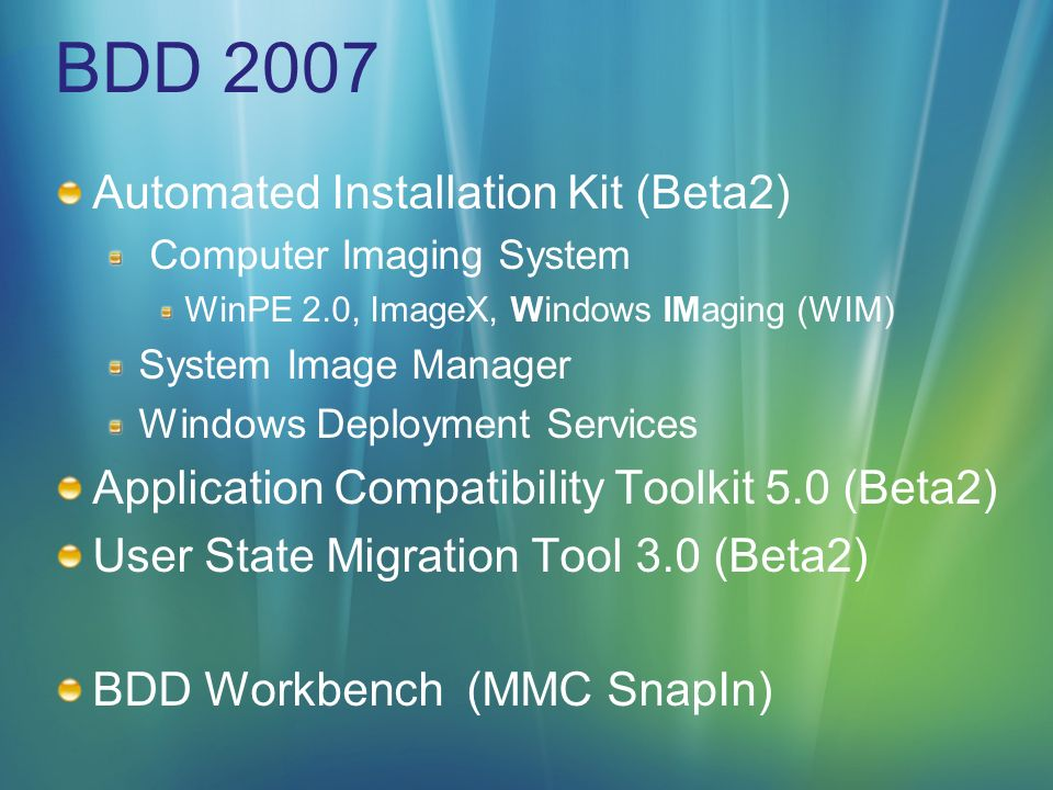 BDD 2007 Automated Installation Kit (Beta2)