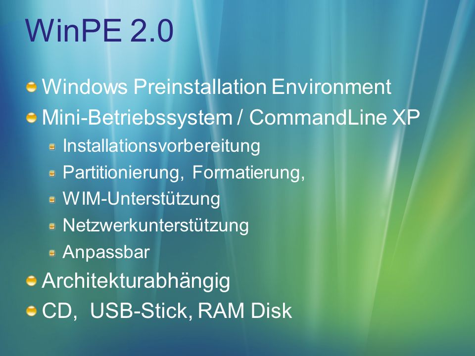 WinPE 2.0 Windows Preinstallation Environment