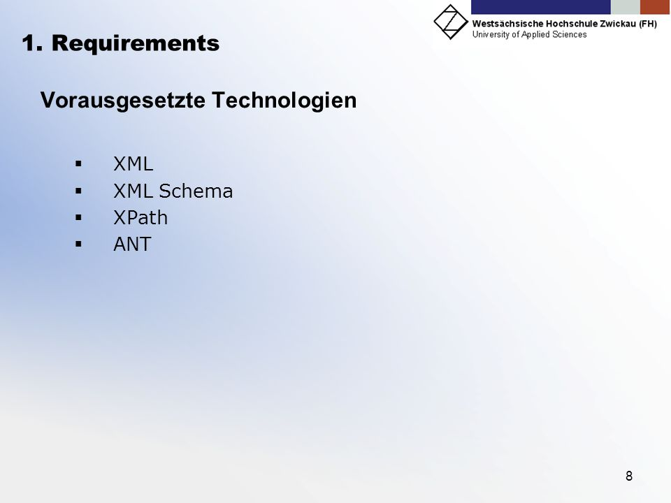 Vorausgesetzte Technologien