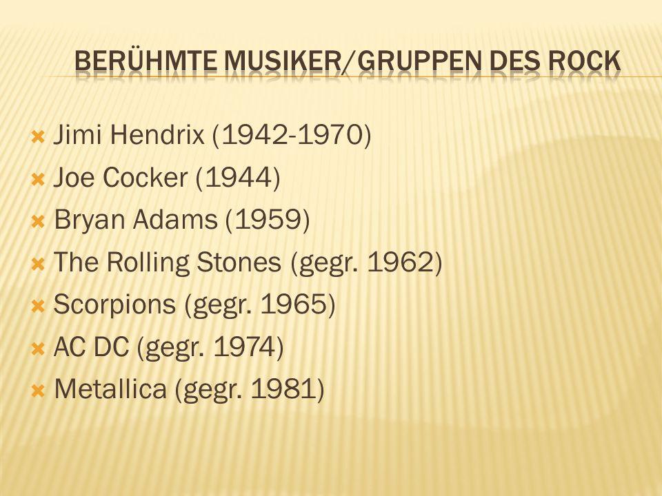 Berühmte Musiker/Gruppen des Rock